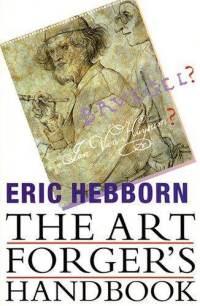 Eric Hebborn, Exemplary Forger
