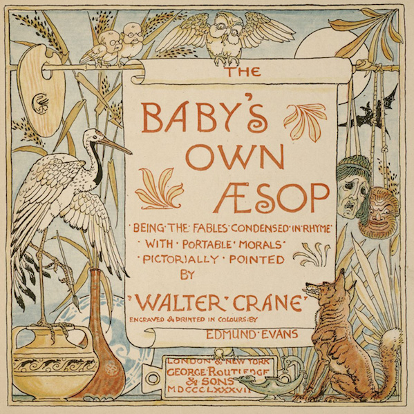 Walter Crane. Title Page. The Baby's Own Aesop (1877). The Pierpont Morgan Library, NYC.
